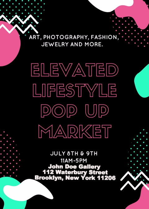 Elevated Lifestyle NYC Pop Up Market July 8th-9th