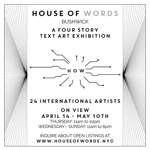 HOUSE OF WORDS: A Four-Story Art Building Experience